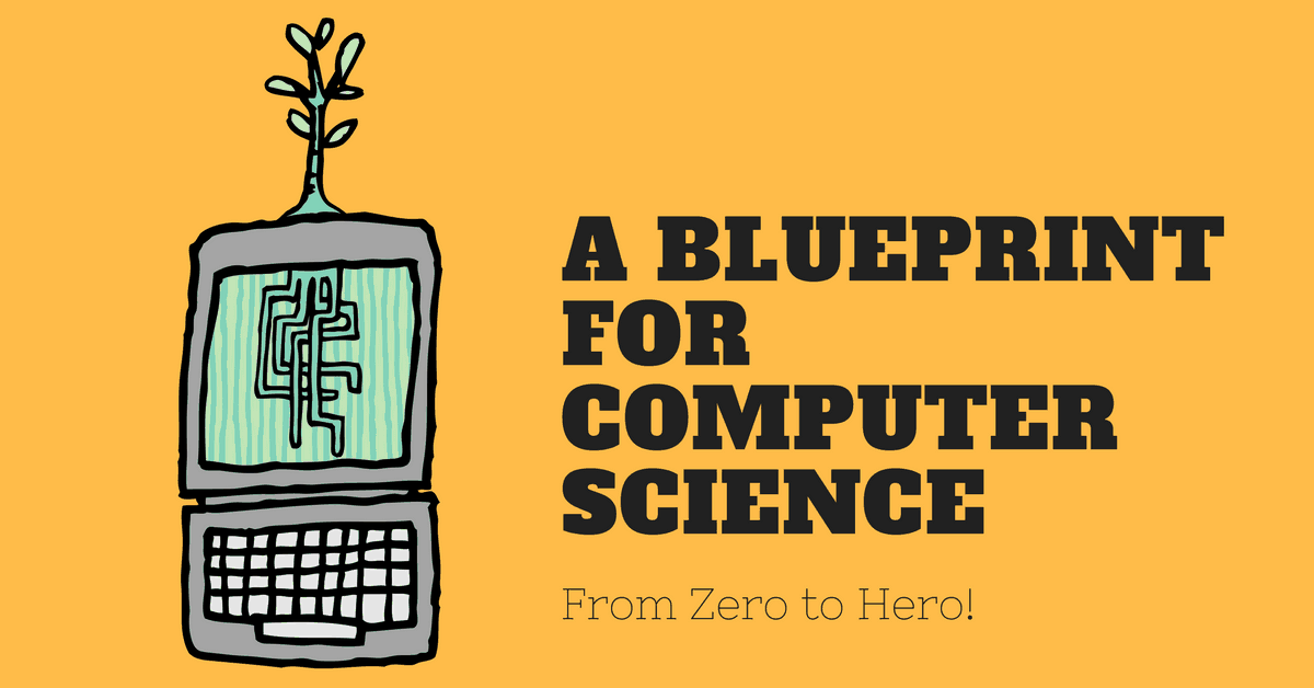 How to Learn Computer Science? (from Zero to Hero) - Afternerd