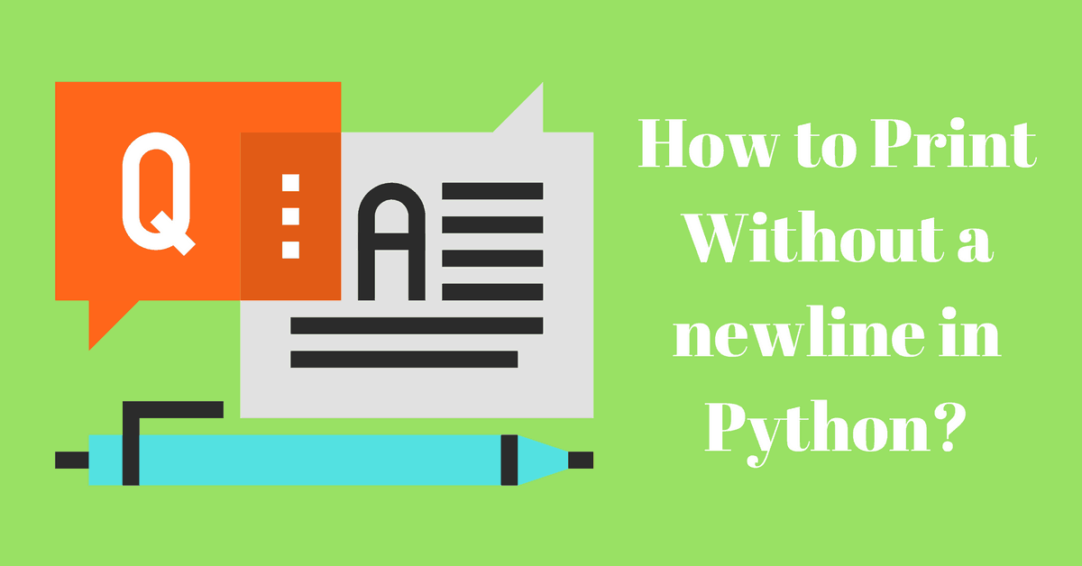 Python: How to Print Without Newline? (The Idiomatic Way