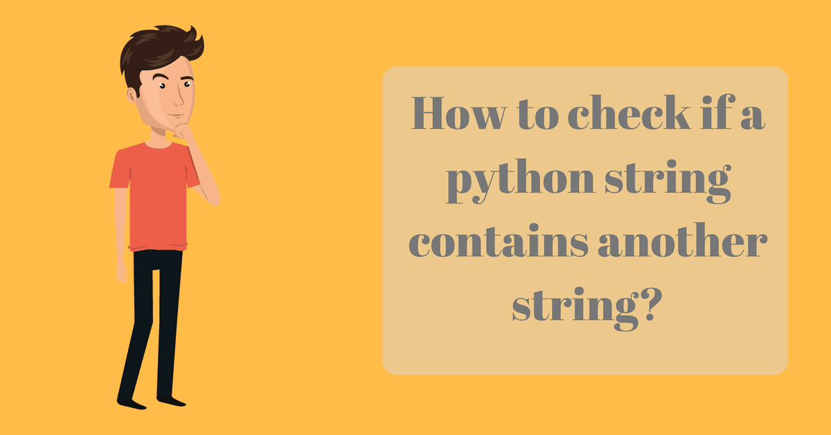 How to Check if a Python String Contains Another String? View Larger Image